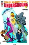 Trebi Mann Total Underground #2. Novela Gráfica.