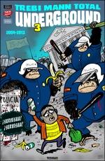 TM Total Underground #3 / Trebi Mann