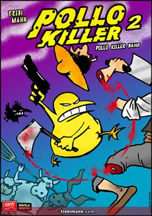 POLLO KILLER 2