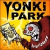 YONKI PARK: IDIOTIZADOS. Un Album Musical de Trebi Mann.