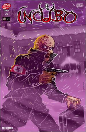 El Íncubo #5 / Trebi Mann