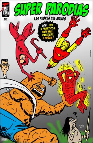 Super Parodias #2. Un Comic de Trebi Mann.