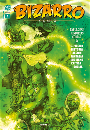 BIZARRO COMIX Nº1- Un comic de TREBI MANN.