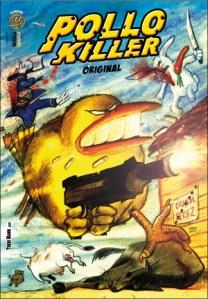 POLLO KILLER / ORIGINAL. Una Novela Gráfica de TREBI MANN.