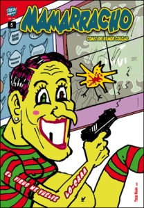 MAMARRACHO Nº 5 / V.2- Un comic de TREBI MANN.